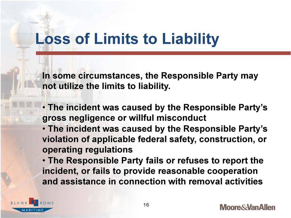 Responsible Party s violation of applicable federal safety, construction, or operating regulations The Responsible Party