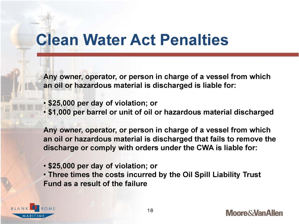 charge of a vessel from which an oil or hazardous material is discharged that fails to remove the discharge or comply with orders under the