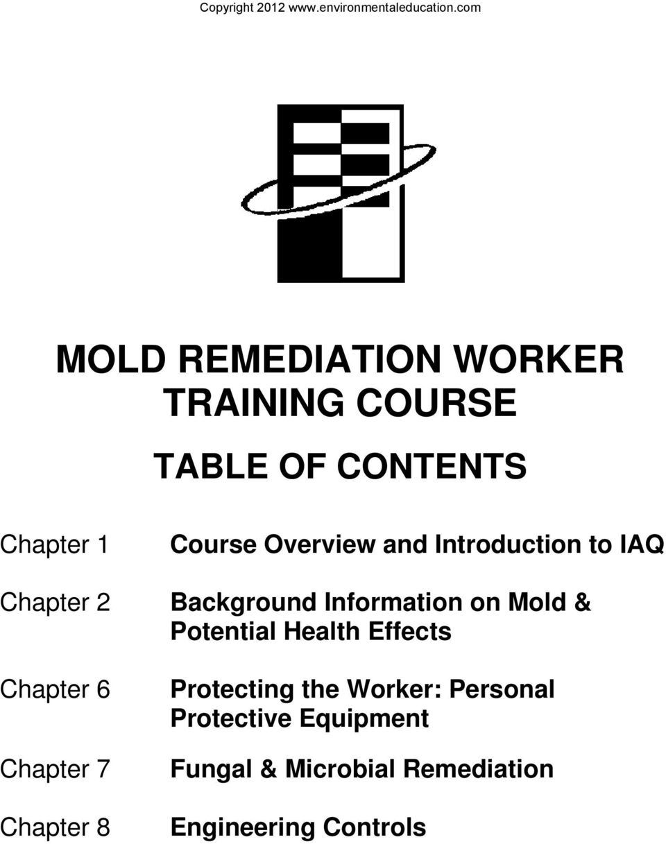 Background Information on Mold & Potential Health Effects Protecting the