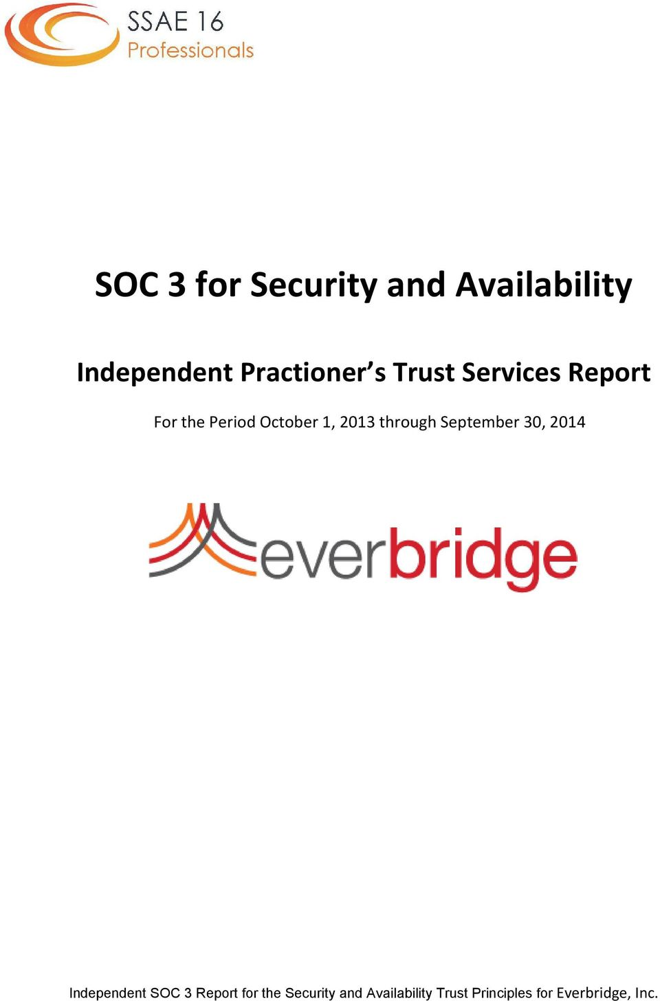 through September 30, 2014 Independent SOC 3 Report for the