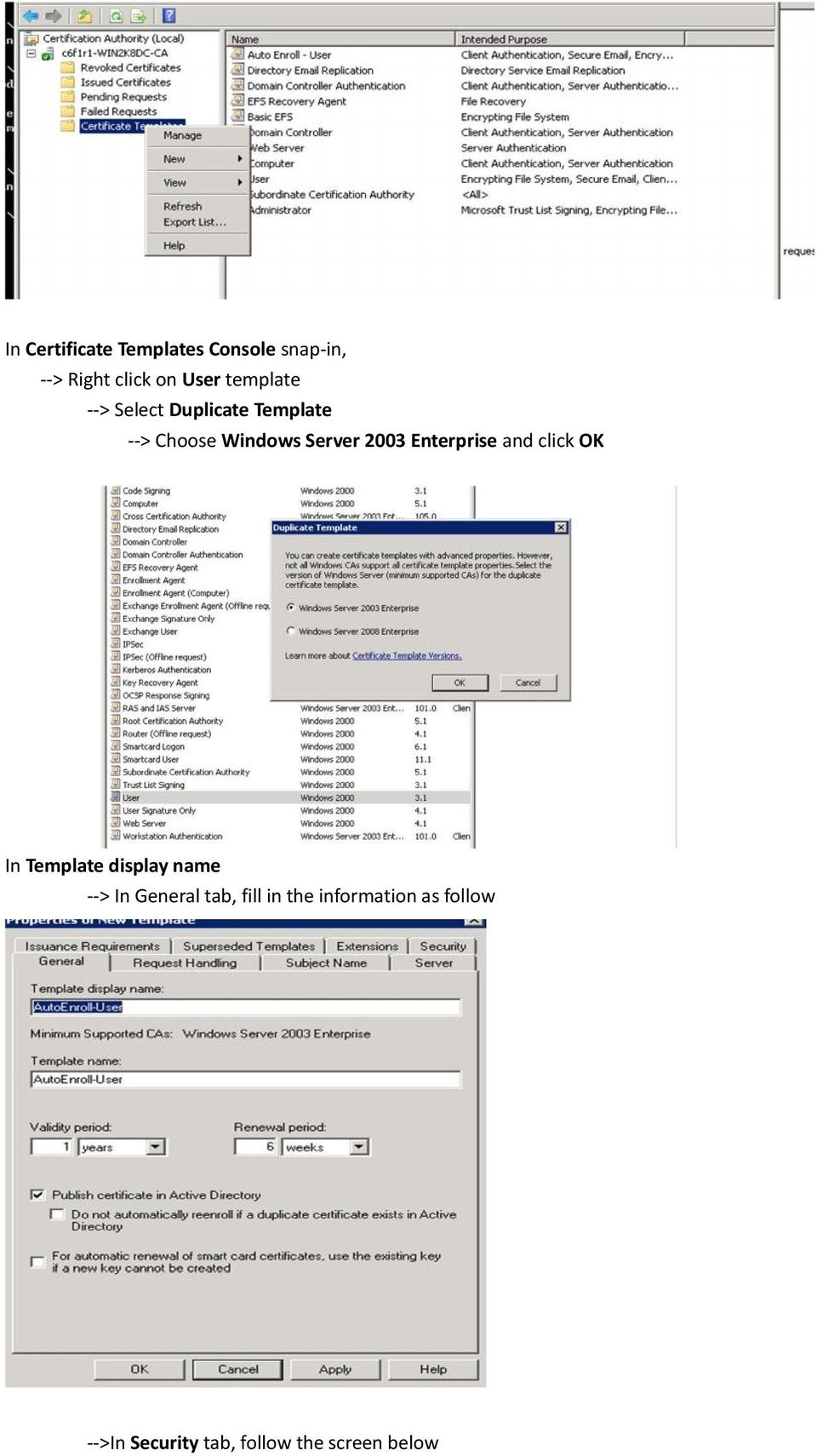 Enterprise and click OK In Template display name --> In General tab,