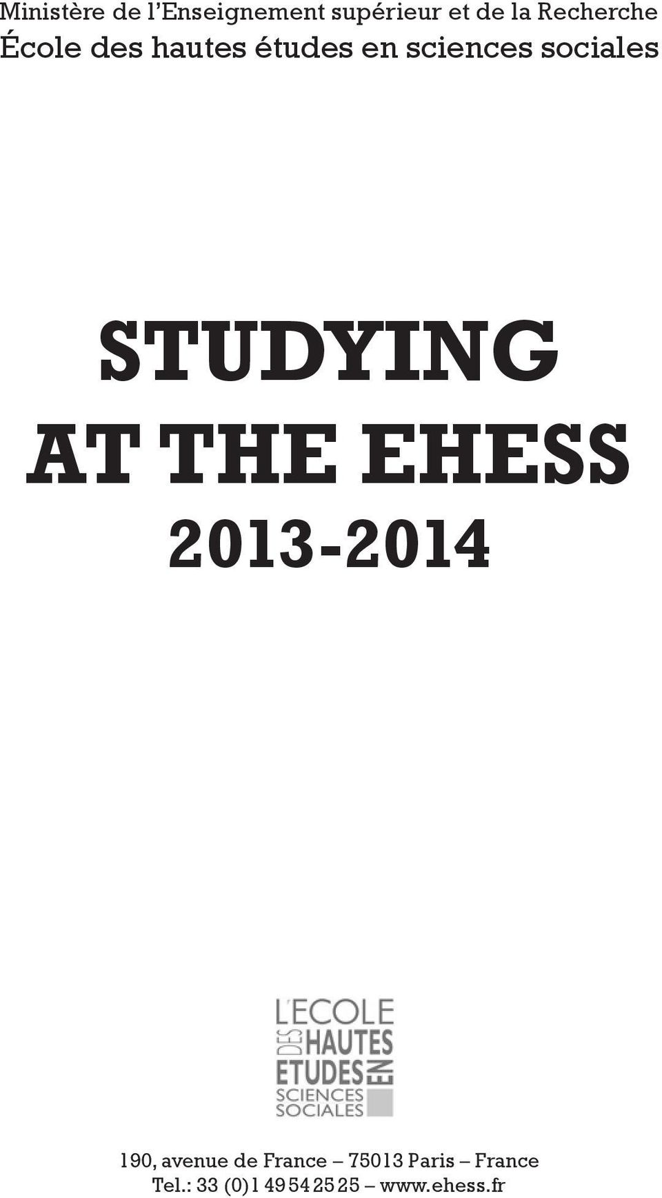 sociales STUDYING AT THE EHESS 2013-2014 190, avenue