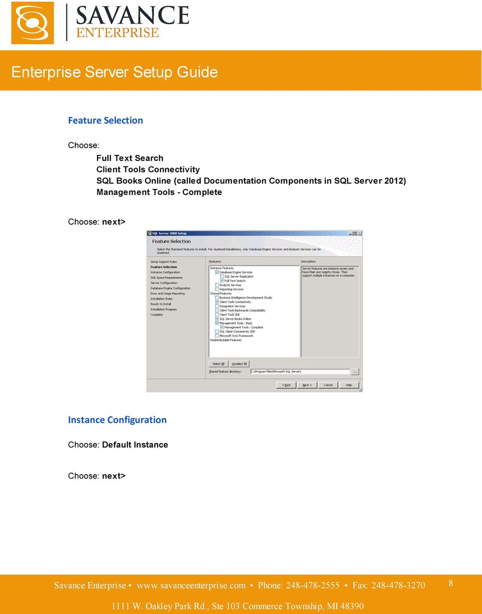 in SQL Server 2012) Management Tools - Complete Choose: next>