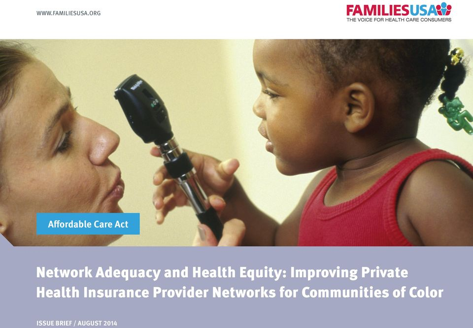 Private Health Insurance Provider Networks for Communities of Color /