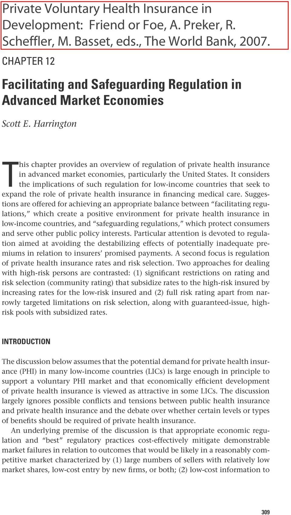It considers the implications of such regulation for low-income countries that seek to expand the role of private health insurance in financing medical care.
