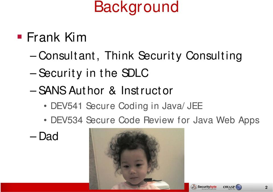 Author & Instructor DEV541 Secure Coding in