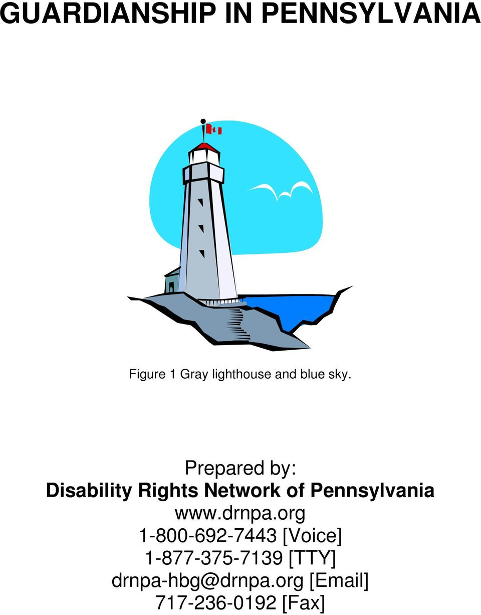 Prepared by: Disability Rights Network of Pennsylvania