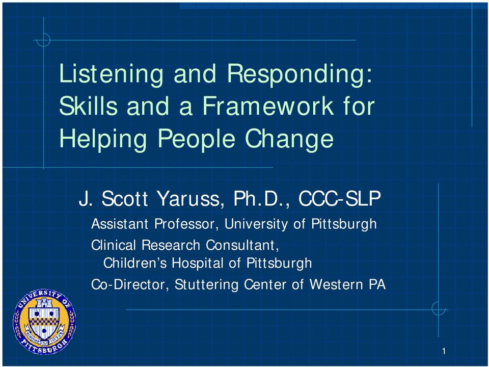, CCC-SLP Assistant Professor, University of Pittsburgh Clinical