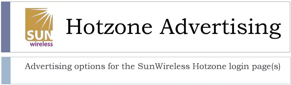 for the SunWireless