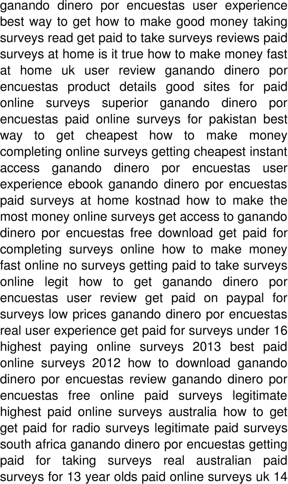 make money completing online surveys getting cheapest instant access ganando dinero por encuestas user experience ebook ganando dinero por encuestas paid surveys at home kostnad how to make the most