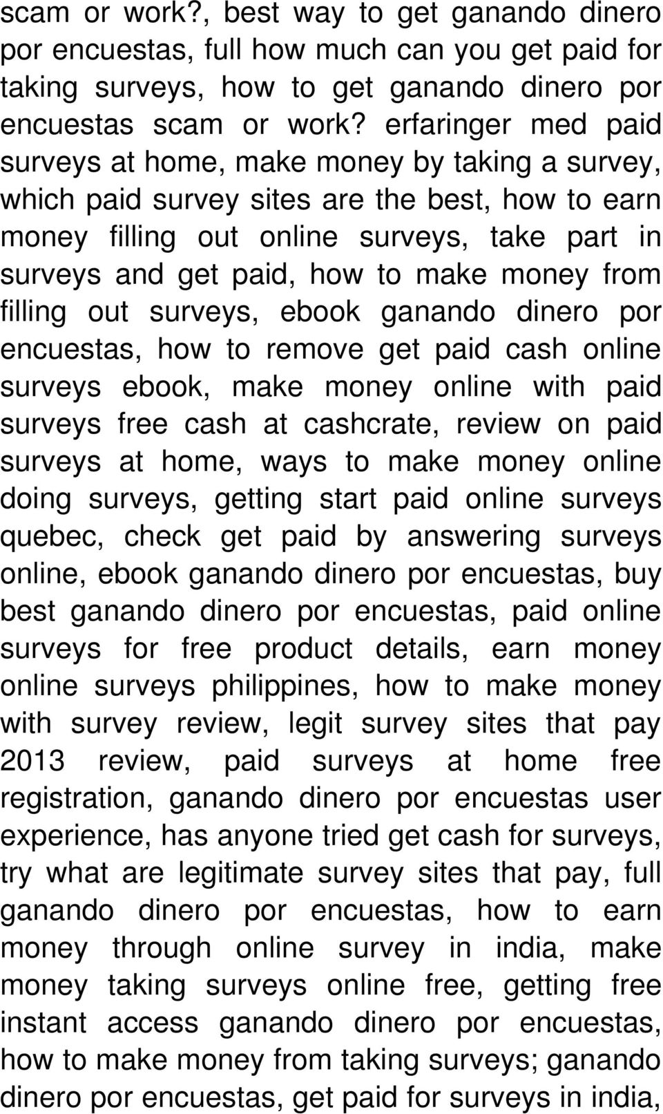 money from filling out surveys, ebook ganando dinero por encuestas, how to remove get paid cash online surveys ebook, make money online with paid surveys free cash at cashcrate, review on paid