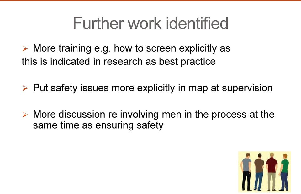 as best practice Put safety issues more explicitly in map at