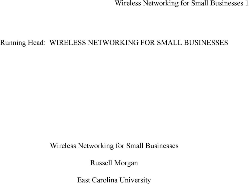 BUSINESSES Wireless Networking for Small