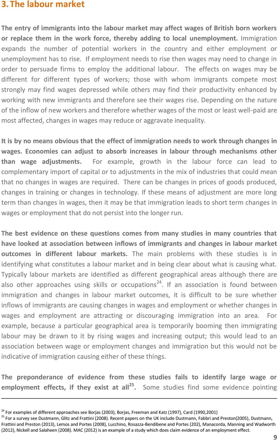If employment needs to rise then wages may need to change in order to persuade firms to employ the additional labour.