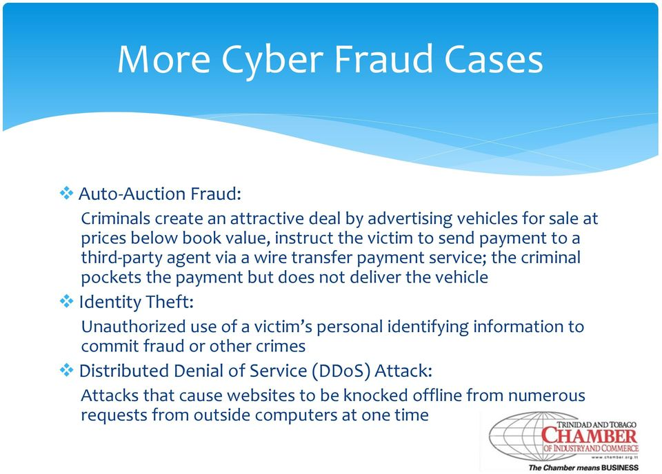 deliver the vehicle Identity Theft: Unauthorized use of a victim s personal identifying information to commit fraud or other crimes