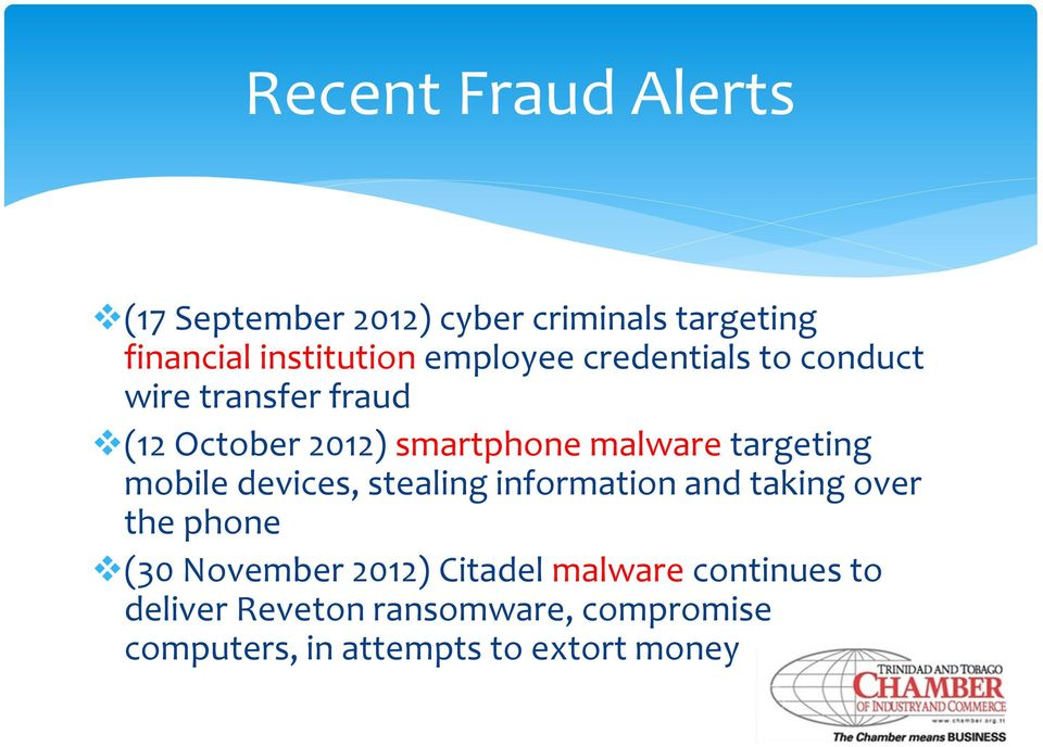 targeting mobile devices, stealing information and taking over the phone (30 November 2012)