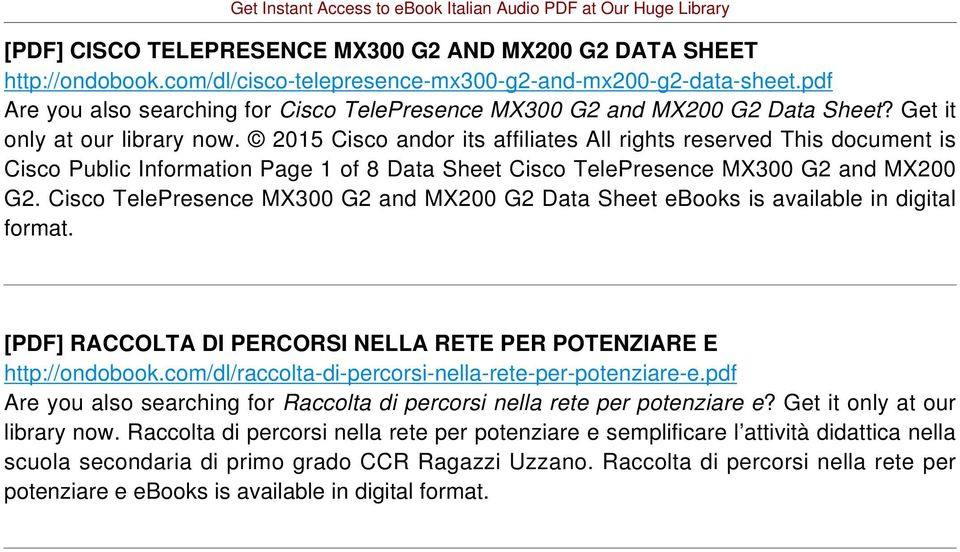 2015 Cisco andor its affiliates All rights reserved This document is Cisco Public Information Page 1 of 8 Data Sheet Cisco TelePresence MX300 G2 and MX200 G2.