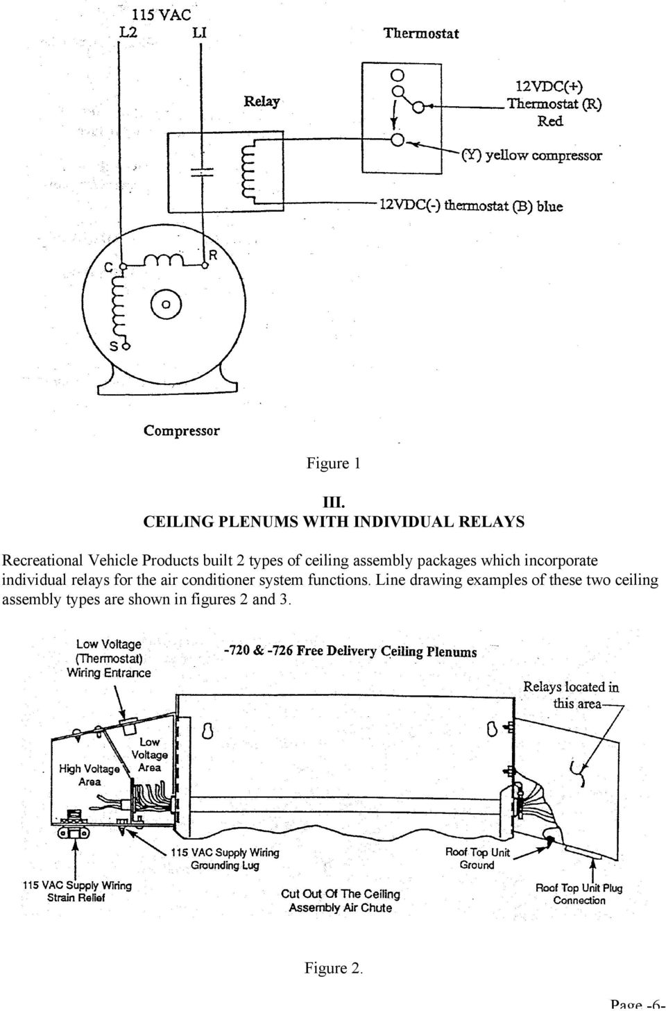 types of ceiling assembly packages which incorporate individual relays for