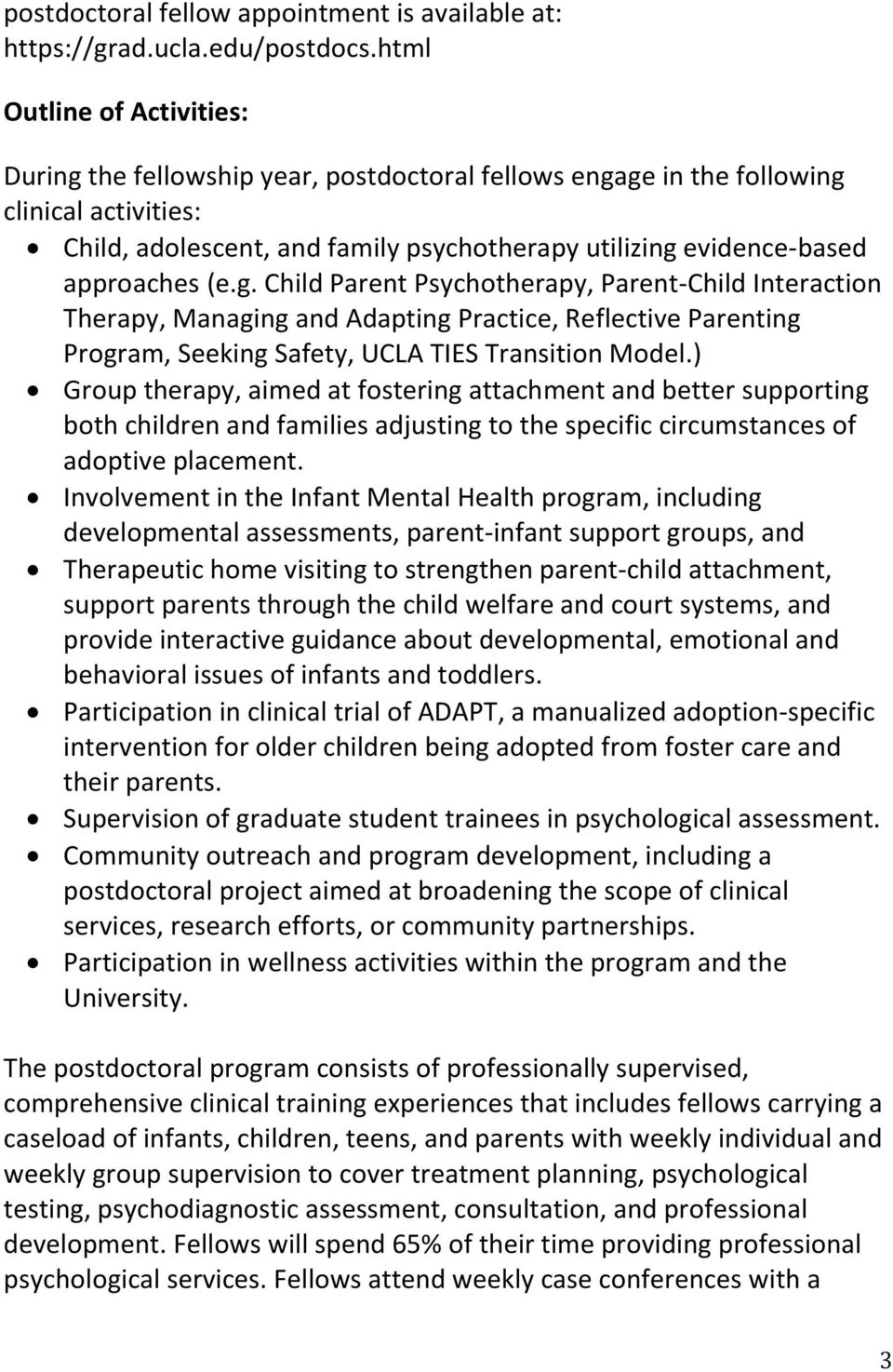 approaches (e.g. Child Parent Psychotherapy, Parent-Child Interaction Therapy, Managing and Adapting Practice, Reflective Parenting Program, Seeking Safety, UCLA TIES Transition Model.