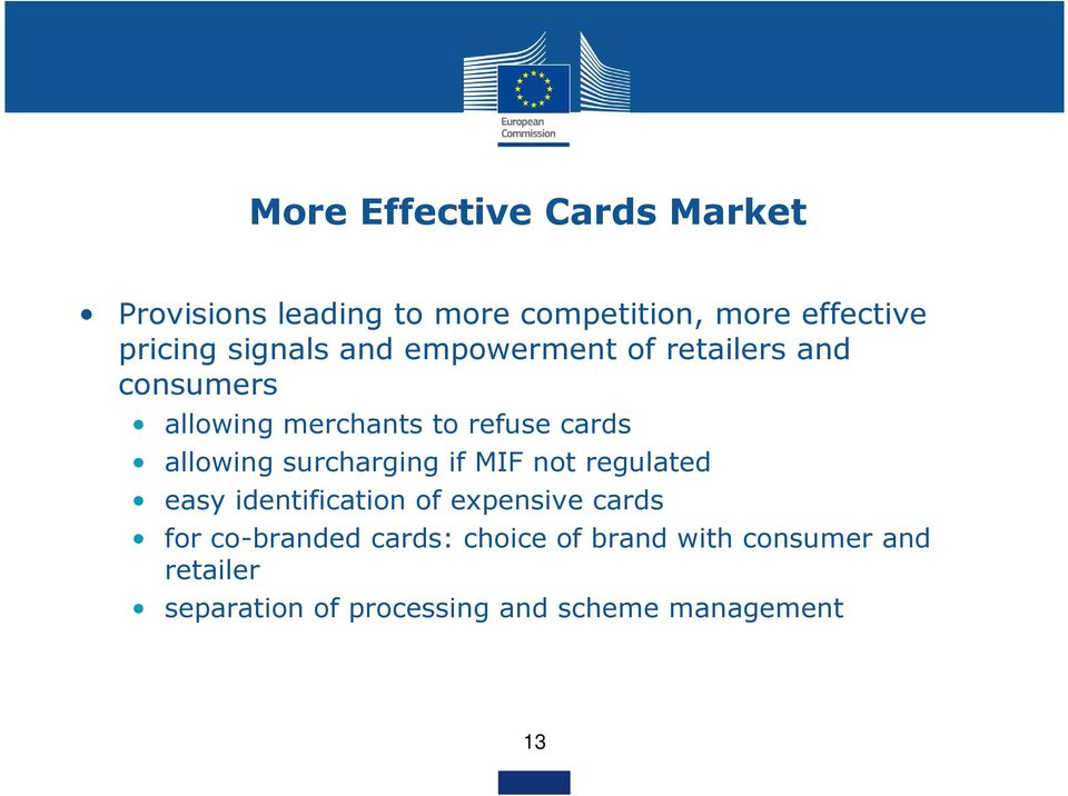 allowing surcharging if MIF not regulated easy identification of expensive cards for