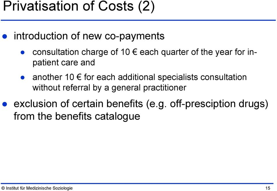 consultation without referral by a general practitioner exclusion of certain benefits (e.