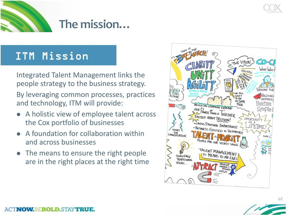 employee talent across the Cox portfolio of businesses A foundation for collaboration within