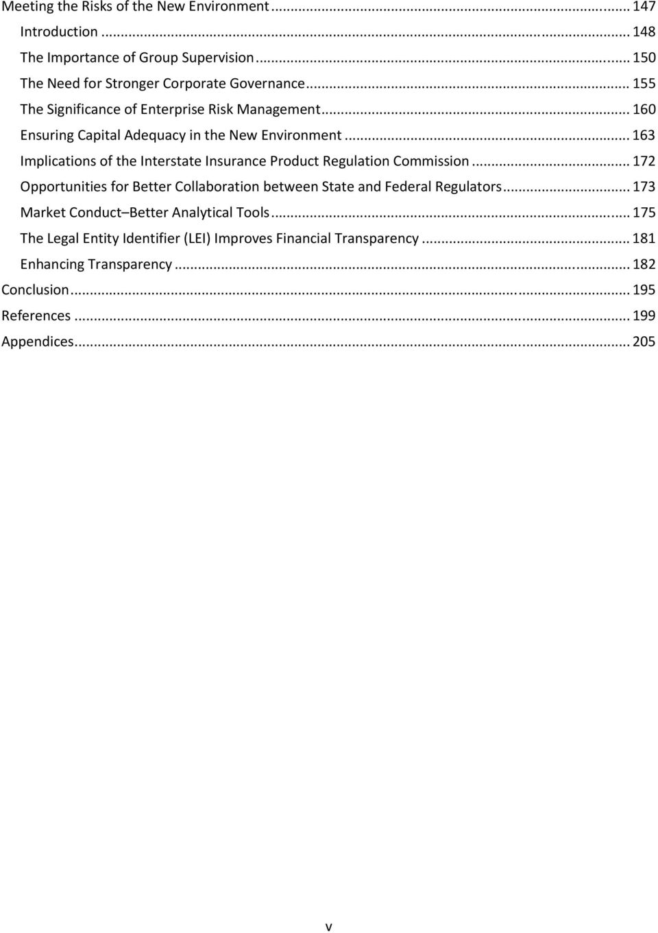 .. 163 Implications of the Interstate Insurance Product Regulation Commission... 172 Opportunities for Better Collaboration between State and Federal Regulators.