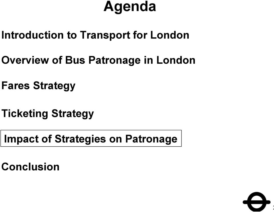 London Fares Strategy Ticketing