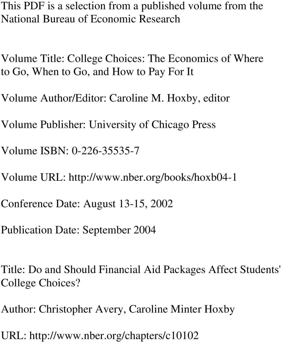 Hoxby, editor Volume Publisher: University of Chicago Press Volume ISBN: 0-226-35535-7 Volume URL: http://www.nber.