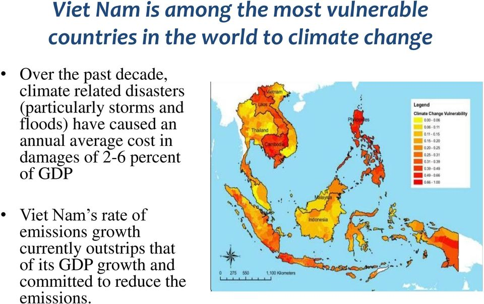 caused an annual average cost in damages of 2-6 percent of GDP Viet Nam s rate of