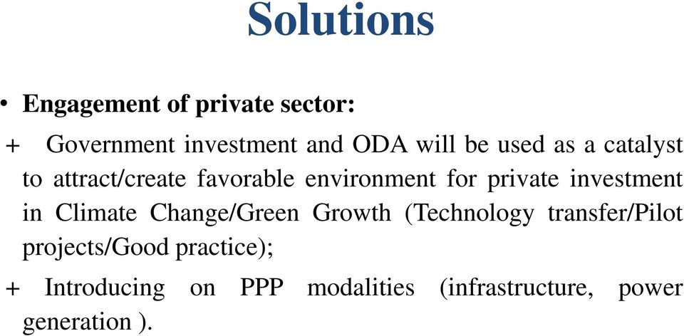 investment in Climate Change/Green Growth (Technology transfer/pilot