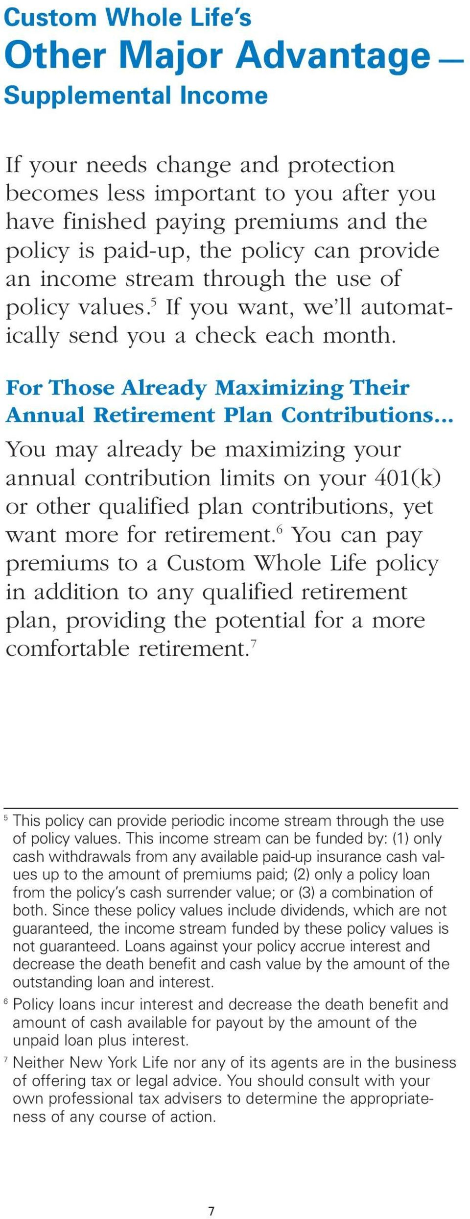 For Those Already Maximizing Their Annual Retirement Plan Contributions.