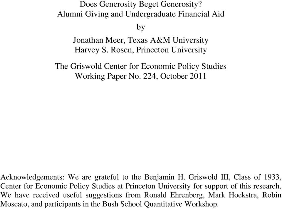 224, October 2011 Acknowledgements: We are grateful to the Benjamin H.
