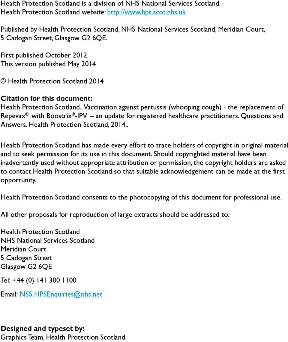 First published October 2012 This version published May 2014 Health Protection Scotland 2014 Citation for this document: Health Protection Scotland.