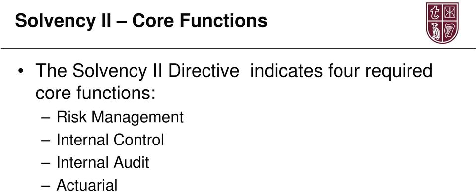 required core functions: Risk