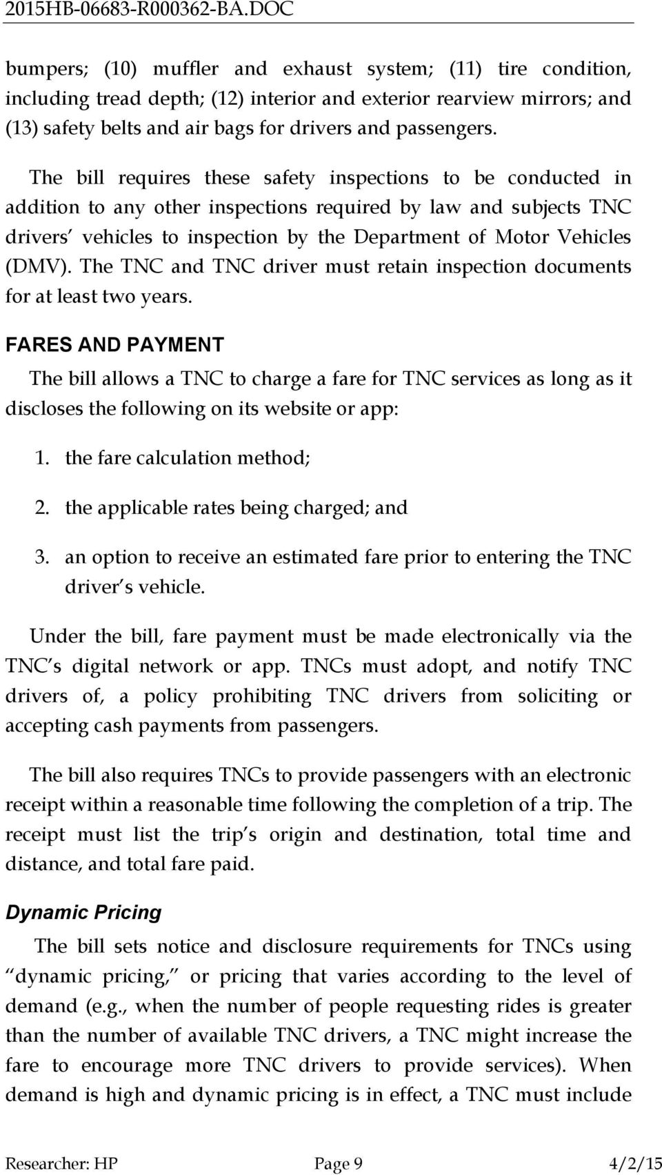 (DMV). The TNC and TNC driver must retain inspection documents for at least two years.