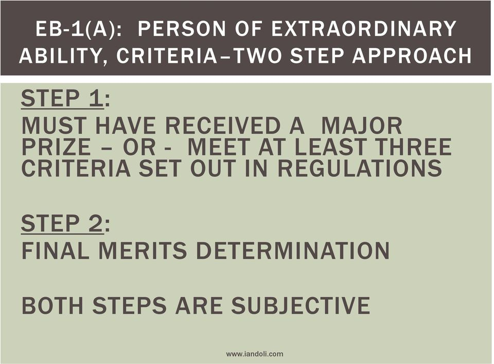 AT LEAST THREE CRITERIA SET OUT IN REGULATIONS STEP 2: FINAL
