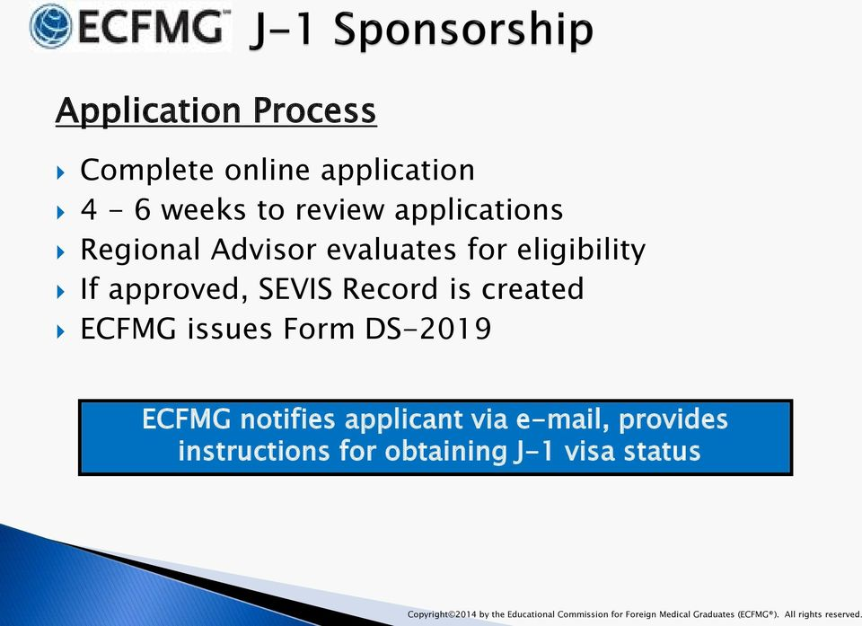 DS-2019 ECFMG notifies applicant via e-mail, provides instructions for obtaining J-1 visa