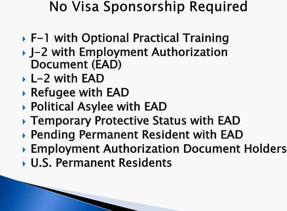Temporary Protective Status with EAD Pending Permanent Resident with