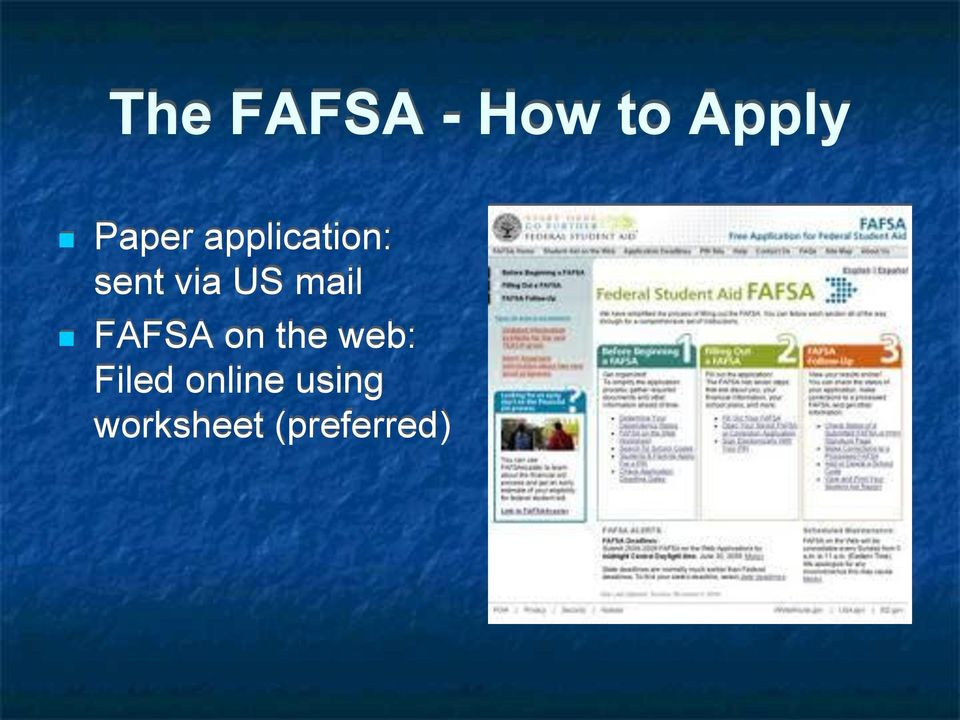 US mail FAFSA on the web:
