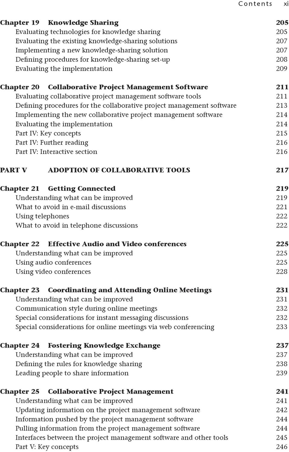 management software tools 211 Defining procedures for the collaborative project management software 213 Implementing the new collaborative project management software 214 Evaluating the