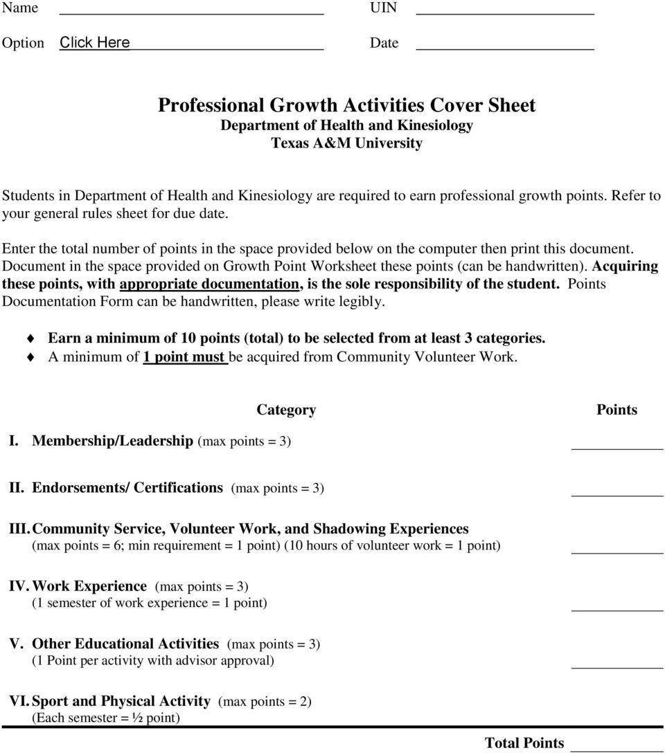 Document in the space provided on Growth Point Worksheet these points (can be handwritten). Acquiring these points, with appropriate documentation, is the sole responsibility of the student.