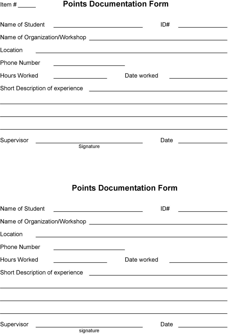 Date Points Documentation Form Name of Student ID# Name of Organization/Workshop Location
