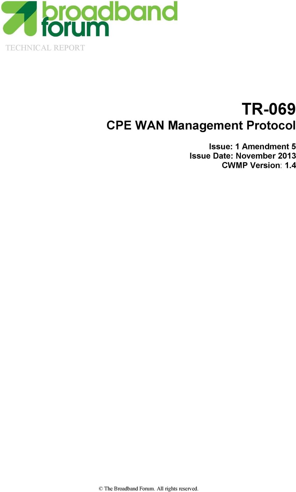 5 Issue Date: November 2013 CWMP
