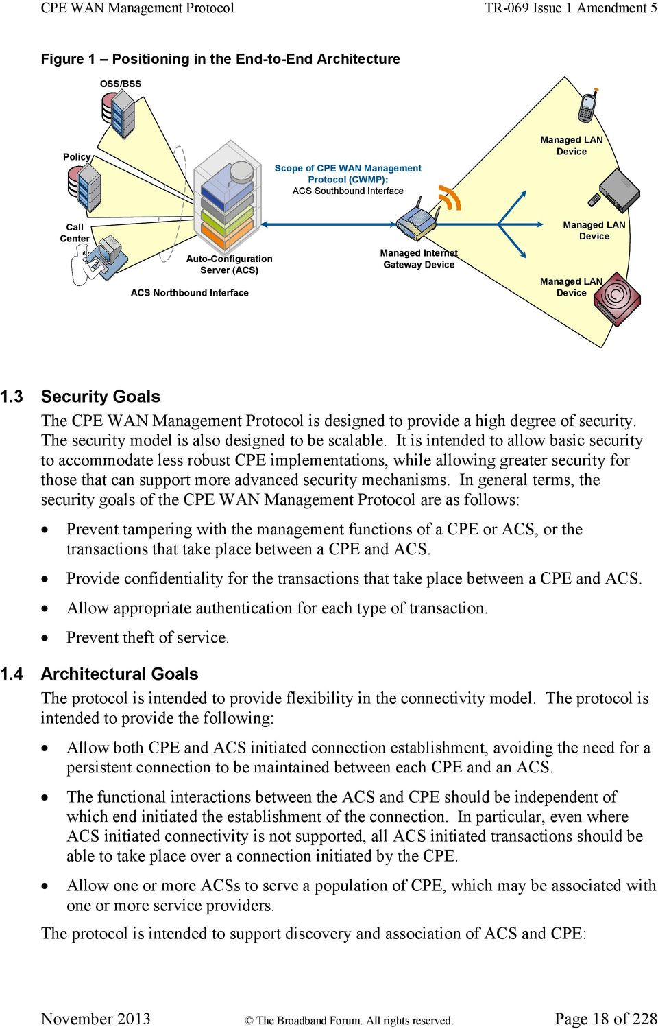 The security model is also designed to be scalable.