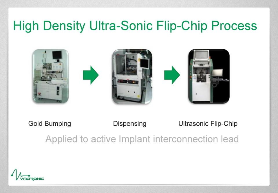 Dispensing Ultrasonic Flip-Chip