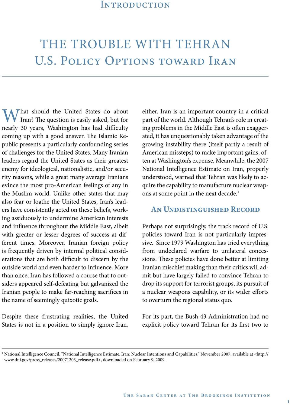 The Islamic Republic presents a particularly confounding series of challenges for the United States.