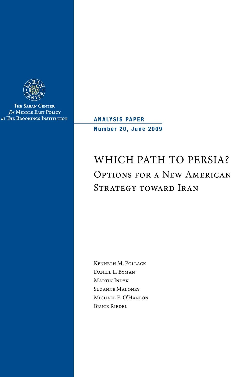 Options for a New American Strategy toward Iran Kenneth