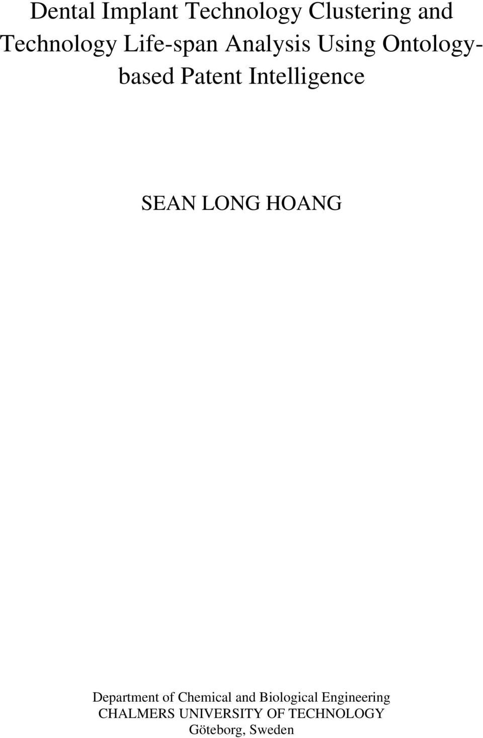 Intelligence SEAN LONG HOANG Department of Chemical and