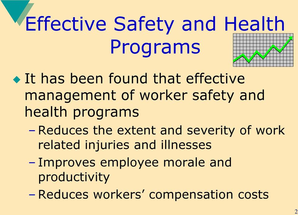 the extent and severity of work related injuries and illnesses
